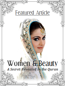 Women & Beauty: A Secret Revealed in the Qur'an