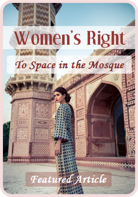 Women's Right to Space in the Mosque